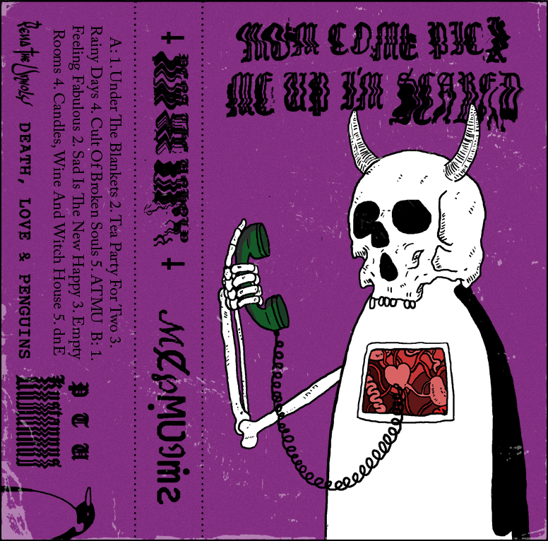Pena The Unholy - Mom Come Pick Me Up I'm Scared Cassette Cover J-Card Design 2020
